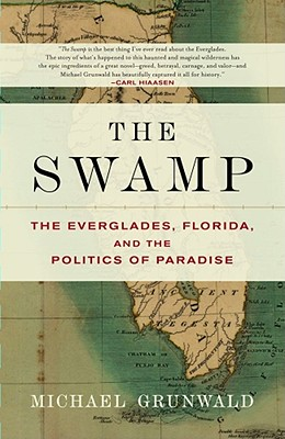 The Swamp By Grunwald, Michael
